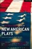 The Methuen Drama Book of New American Plays: Stunning; The Road Weeps, the Well Runs Dry; P...