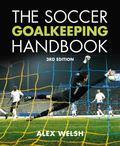 Soccer Goalkeeping Handbook