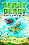 The Last Flight (World War I Tales)