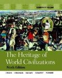 The Heritage of World Civilizations: The Combined Volume Plus MyHistoryLab Student Access Card
