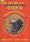 Phew Sidney (Animal Crackers)