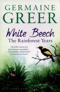 White Beech : The Rainforest Years