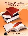 Writing Practice Workbook