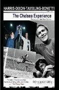 Chelsea experience - Ron Harris,Peter Bonetti,Kerry Dixon,Bobby Tambling