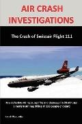 Air Crash Investigations:the Crash of Swissair Flight 111