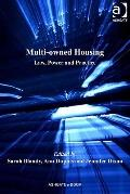 Multi-Owned Housing : Law Power and Practice