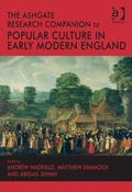 Ashgate Research Companion to Pop Culture in Early Modern England