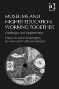 Museums and Higher Education Working Together : Challenges and Opportunities