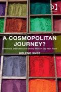 Cosmopolitan Journey? : Difference Distinction and Identity Work in Gap Year Travel