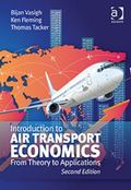 Introduction to Air Transport Economics : From Theory to Applications