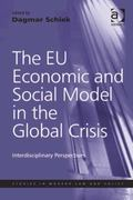 EU Social and Economic Model after the Global Crisis : Interdisciplinary Perspectives