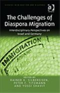 Challenges of Diaspora Migration : Interdisciplinary Perspectives on Israel and Germany