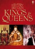 Kings and Queens. Ruth Brocklehurst ... [Et Al.] (History of Britain)