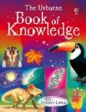 The Usborne Book of Knowledge. Edited by Emma Helbrough (Usborne Internet-linked Reference)