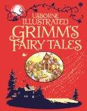Illustrated Grimms Fairy Tales (Illustrated Story Collections)