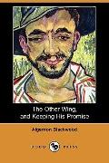 The Other Wing, and Keeping His Promise (Dodo Press)