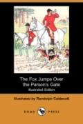 The Fox Jumps Over The Parsona??S Gate (Illustrated Edition)