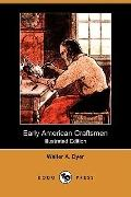 Early American Craftsmen (Illustrated Edition)
