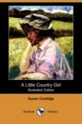 A Little Country Girl (Illustrated Edition)