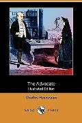 The Advocate (Illustrated Edition) (Dodo Press)