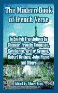 Modern Book Of French Verse In English Translations By Chaucer, Francis Thompson, Swinburne,...