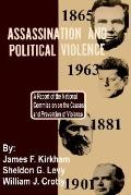 Assassination and Political Violence A Report of the National Commission on the Causes and P...