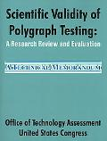 Scientific Validity of Polygraph Testing A Research Review and Evaluation
