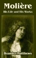 Moliere His Life And His Works