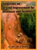 Guidelines on Ground Improvement for Structures and Facilities