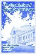 Organization of Ground Combat Troops