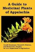 Guide to Medicinal Plants of Appalachia