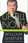 Up till Now: The Autobiography