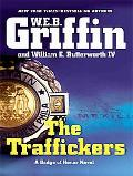 The Traffickers (Thorndike Press Large Print Core Series)