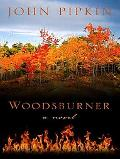 Woodsburner (Thorndike Press Large Print Reviewers Choice)