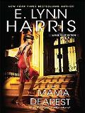 Mama Dearest (Thorndike Press Large Print African American Series)