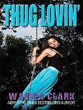 Thug Lovin' (Thorndike Press Large Print African American Series)