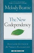 The New Codependency: Help and Guidance for Today's Generation (Thorndike Large Print Health...