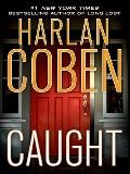 Caught (Thorndike Press Large Print Core Series)