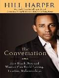 The Conversation: How Black Men and Women Can Build Loving, Trusting Relationships (Thorndik...