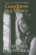 Goodness and Mercy (Thorndike Press Large Print African American Series)