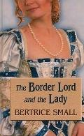 The Border Lord and the Lady (Thorndike Press Large Print Romance Series)