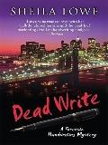 Dead Write (Thorndike Large Print Crime Scene)