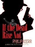 If the Dead Rise Not (Thorndike Press Large Print Reviewers' Choice)