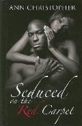 Seduced on the Red Carpet (Thorndike Press Large Print African American Series)