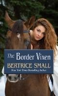 The Border Vixen (Thorndike Press Large Print Romance Series)