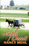Simple Deceit: A Mennonite Community's Way of Life Is Threatened by Outsiders (Thorndike Pre...