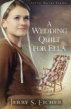 A Wedding Quilt for Ella (Thorndike Press Large Print Christian Romance Series)