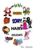 Merry, Scary, Hairy Holidays