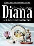Diana an Illustrated Collection and Price Guide Porcelain Plates