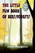 Little Fun Book of Bees/Forests